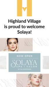 Houston Highland Village welcomes Solaya