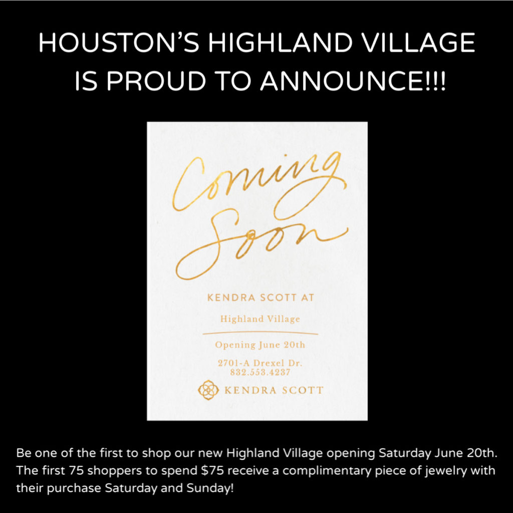 Highland Village welcomes Kendra Scott to the list of upscale stores in our facility